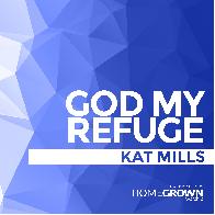 God My Refuge on Homegrown Worship
